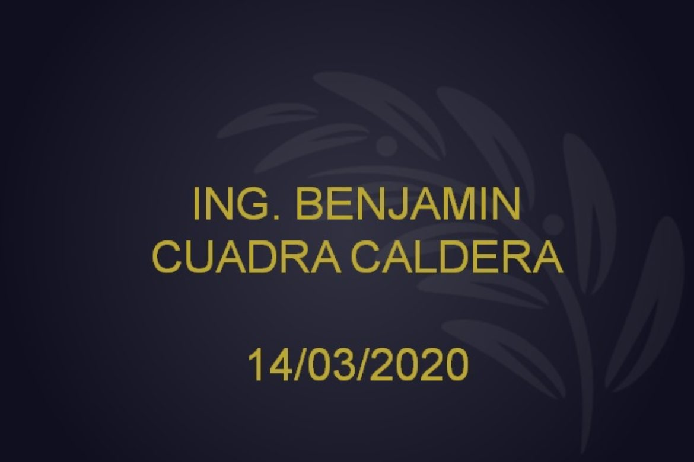 ing. benjamin cuadra caldera – 14/03/2020