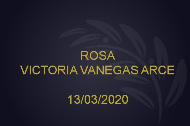 ROSA VICTORIA VANEGAS ARCE – 13/03/2020